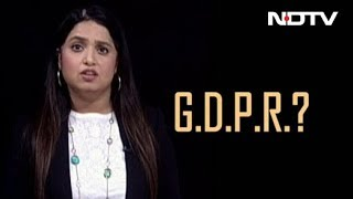 EU'S GDPR and You - NDTV