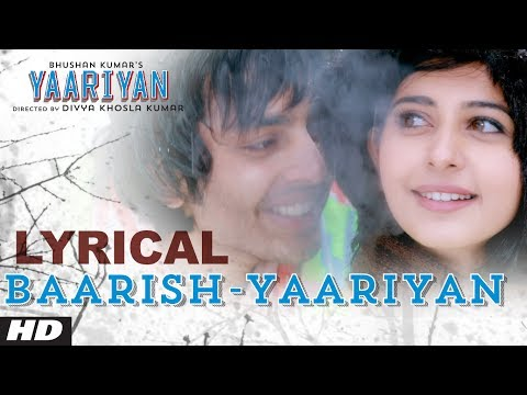 Baarish Yaariyan Lyrical Video | Himansh Kohli, Rakul Preet |
