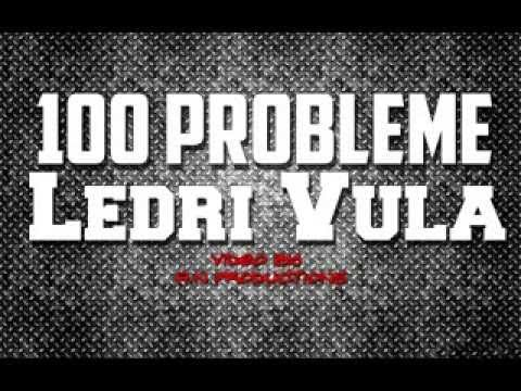 Ledri Vula - 100 Probleme (Offical Lyrics Video)