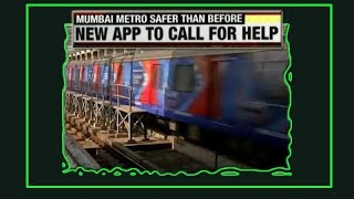 Mumbai Metro launches new Safety App - TIMESOFINDIACHANNEL