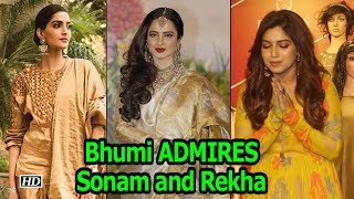Bhumi ADMIRES Sonam and Rekha the most in Bollywood - BOLLYWOODCOUNTRY