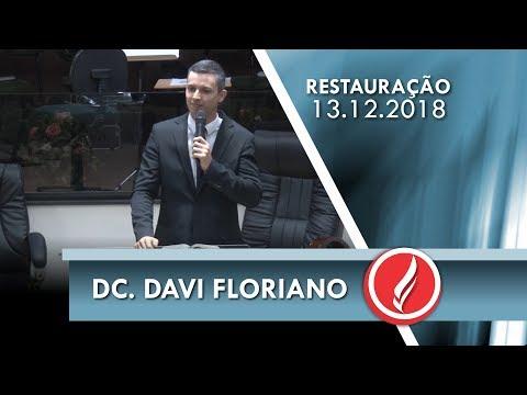 Noite da Restauração - Dc. Davi Floriano - 13 12 2018