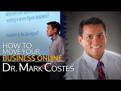 Mark Costes - How to Move Your Business Online