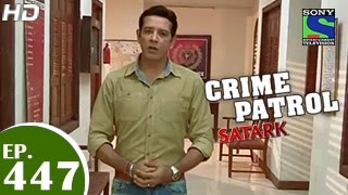 Crime Patrol : Episode 446 - 19th December 2014
