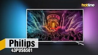 Philips 43PUS6501 – обзор 4К-телевизора на платформе Android TV