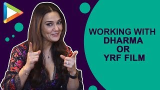Are we going to see Preity Zinta in a Dharma or a YRF film? She REVEALS… - HUNGAMA