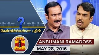Kelvikku Enna Bathil 28-05-2016 Interview With PMK Leader Anbumani Ramadoss – Thanthi TV Show Kelvikkenna Bathil