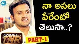 Krishnarjuna Yudham Director Merlapaka Gandhi Exclusive Interview - Part #1 || Frankly With TNR - IDREAMMOVIES