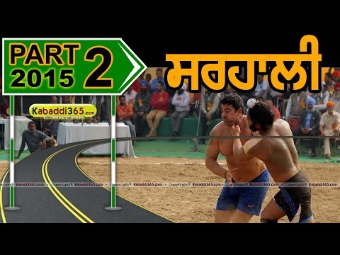 Sarhali (Jalandhar) Kabaddi Tournament 17 Feb 2015 Part 2 by Kabaddi365.com