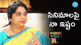 Sailaja Kiran About Her Interest In Watching Movies || Business Icons With iDream - IDREAMMOVIES