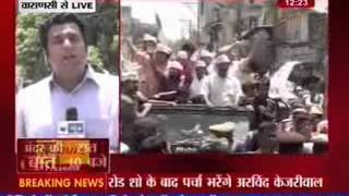 Arvind Kejriwal roadshow in Varanasi before filing nomination - ITVNEWSINDIA