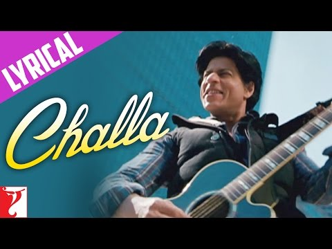 Challa - Song with Lyrics - Jab Tak Hai Jaan
