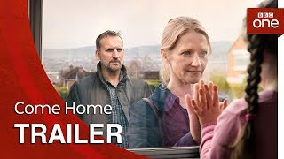 Come Home: Trailer - BBC One - BBC