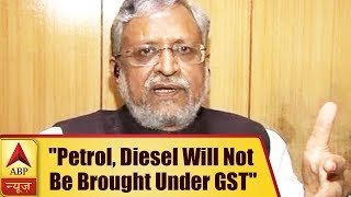 EXCLUSIVE: Petrol, Diesel will not be brought under GST, says Sushil Modi - ABPNEWSTV