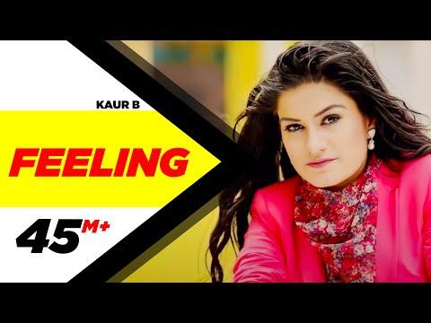 Feeling | Kaur B | feat. Bunty Bains | Desi Crew | Official Video 2014