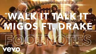 "Migos - ""Walk It Talk It"" Footnotes ft. Drake - VEVO"