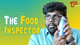 The Food Inspector | VIVA Harsha | TeluguOne - TELUGUONE