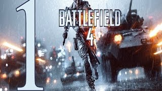Battlefield 4 ����������� ����� 1 Gameplay Let's play battlefield 4 walkthrough PC No Commentary