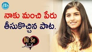 నాకు మంచి పేరు తీసుకొచ్చిన  పాట. - Singer Kavya Borra || Dil Se With Anjali - IDREAMMOVIES