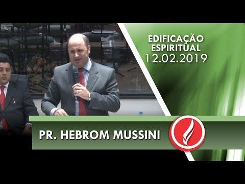 Pr. Hebrom Mussini - Seja como Daniel - Dn 5.11 - 12 02 2019
