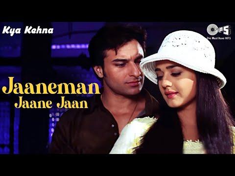 Kya Kehna (Preity Zinta & Saif Ali Khan) - Jaaneman Jaane Jaan (Full song) HD