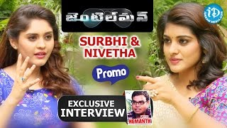 Gentleman Movie || Actress Surbhi and Nivetha Thomas Interview - Promo | Talking Movies with iDream - IDREAMMOVIES