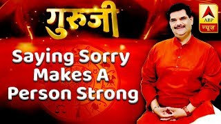 Thought of the day: Saying sorry makes a person strong - ABPNEWSTV