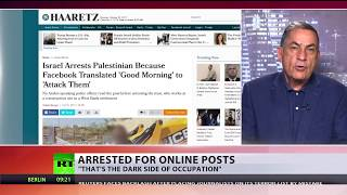 'Good Morning' or 'Attack them'? Palestinian arrested over mistranslated FB post - RUSSIATODAY