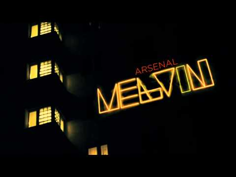 Arsenal - Melvin