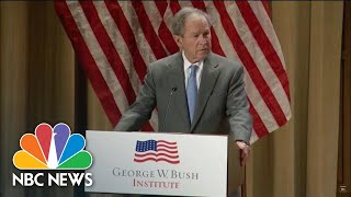George W. Bush Calls Immigration 'A Blessing And A Strength' | NBC News - NBCNEWS