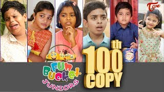 Fun Bucket JUNIORS | Episode 100 | Kids Funny Videos | Comedy Web Series | By Nagendra K | TeluguOne - TELUGUONE