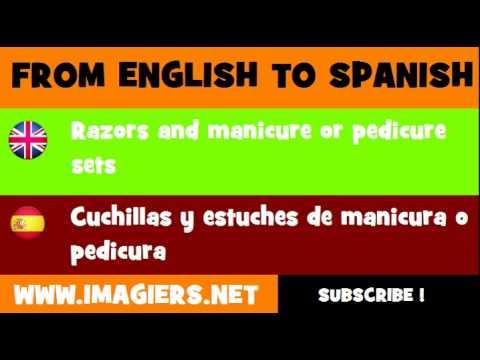ESPAÑOL = INGLÉS = Cuchillas y estuches de manicura o pedicura