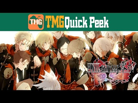 Final Fantasy Type-0 (Quick Peek) | Too Much Gaming