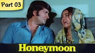 Honeymoon - Part 03/10 - Super Hit Classic Romantic Hindi Movie - Leena Chandavarkarand, Anil Dhawan - RAJSHRI