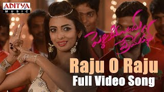 Raju O Raju Full Video Song | Pelliki Mundu Prema Katha | Chetan Srinu, Sunaina | Yajamanya - ADITYAMUSIC