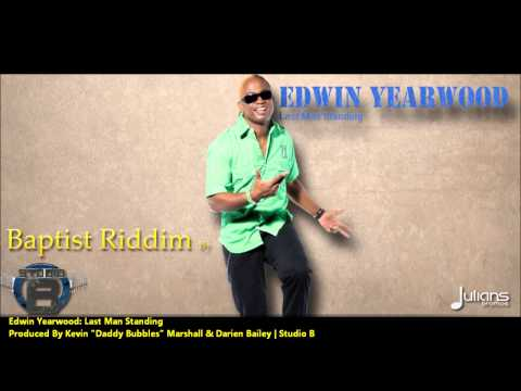 New Edwin Yearwood of Krosfyah | LAST MAN STANDING [2013 Crop Over][The Baptist Riddim, Studio B]