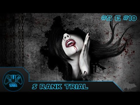 Vampire Rain - Trial 9 & Trial 10 - S Rank  - WalkThrough