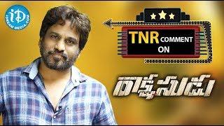 TNR Comment on Rakshasudu Movie || TNR Exclusive Review #31 | #Rakshasudu | #TNRReview - IDREAMMOVIES