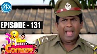 COMEDY THEENMAAR - Telugu Best Comedy Scenes - Episode 131 - IDREAMMOVIES