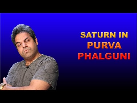 Saturn in Purva Phalguni Nakshatra in Vedic Astrology