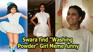 "Swara find ""Washing Powder"" Girl Meme funny - IANSLIVE"