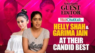 Garima Jain dons the hat of a journalist; interviews Helly Shah | Guest Editor | TellyChakkar - TELLYCHAKKAR