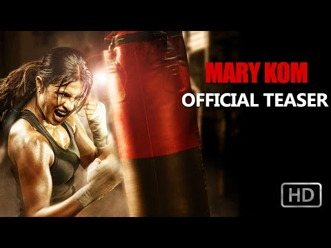 Mary Kom - Teaser Trailer