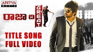 Raja The Great Title Song Full Video | Raja The Great Videos | Ravi Teja, Mehreen | Sai Kartheek - ADITYAMUSIC