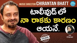 Music Director Chirantan Bhatt Exclusive Interview | #JaiSimha | Talking Movies With iDream #623 - IDREAMMOVIES