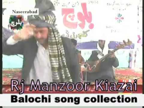 Balochi song by rj manzoor kiazai collection