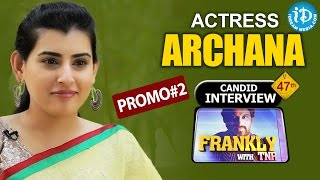Actress Archana Exclusive Interview - Promo #2 || Frankly With TNR #47 || Talking Movies with iDream - IDREAMMOVIES