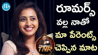 Lasya About Her Parents Reaction On Rumours || Frankly With TNR || Talking Movies With iDream - IDREAMMOVIES