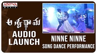 Ninne Ninne Song Performance @ Aswathama Audio Launch Live | Naga Shaurya | Mehreen | - ADITYAMUSIC