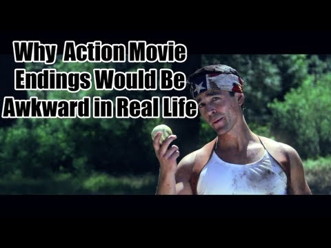 Why Action Movie Endings Would Be Awkward In Real Life